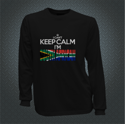 I Cant Keep Calm Im South African Long