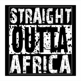 Straight Outa Africa