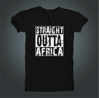 Straight Outa Africa Tshirt