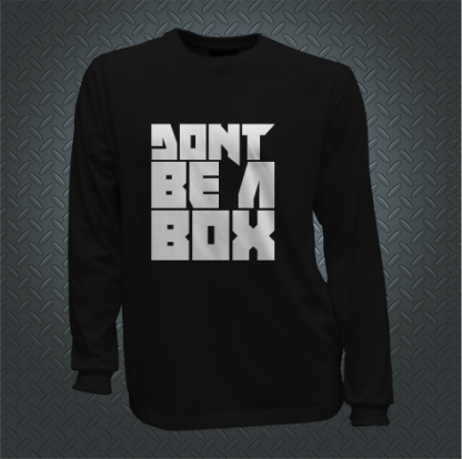 Dont Be A Box Long