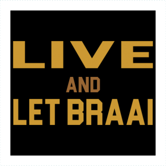 Live And Let Braai